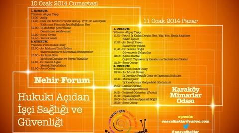 Nehir Forum: Hukuki Bakışla Türkiye'de İşçi Sağlığı ve Güvenliği