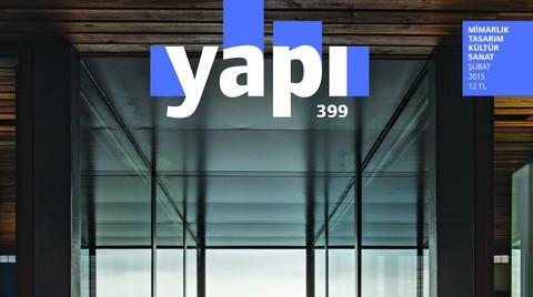 YAPI Dergisi Şubat Sayısıyla Raflarda