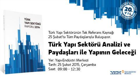 Türk Yapı Sektörü Analizi ve Paydaşları ile Yapının Geleceği