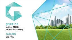 Şehir 2.0 Konferansı: Şehirler mi Akıllı Olmalı, Yoksa İnsanlar mı?