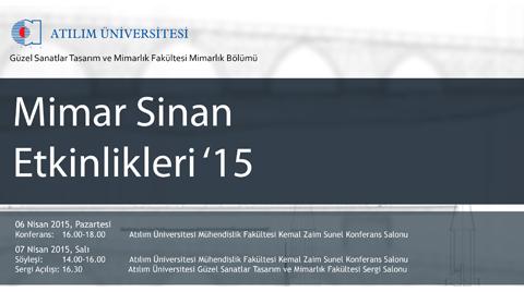 Atılım Üniversitesi Mimar Sinan Etkinlikleri 15'