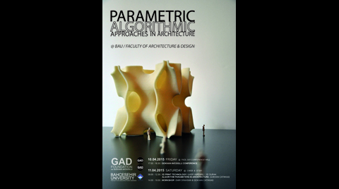 """Parametric Algorithmic Approaches in Architecture"" Konferansı"