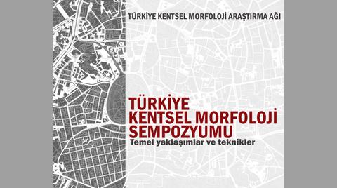 Türkiye Kentsel Morfoloji Sempozyumu