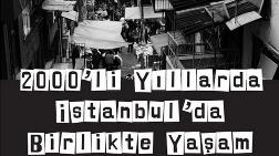 İstanbul Buluşmaları 2015: 2000'li Yıllarda İstanbul'da Birlikte Yaşam