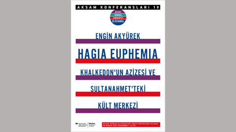 Hagia Euphemia: Khalkedon'un Azizesi ve Sultanahmet'teki Kült Merkezi