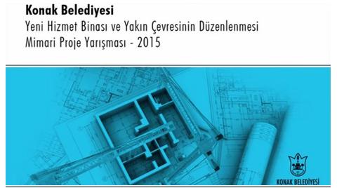 İzmir Konak Belediyesi Hizmet Binası ve Yakın Çevresinin Düzenlenmesi Mimari Proje Yarışması