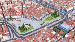 Aksaray Meydanı'na Yeni Proje
