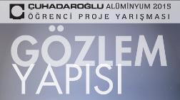 Çuhadaroğlu Alüminyum 2015 Öğrenci Proje Yarışması