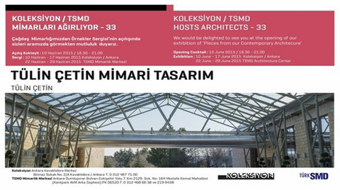 """Koleksiyon/TSMD """"Tülin Çetin Mimari Tasarım""""ı Ağırlıyor"""