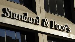 S&P'den Önemli Not Açıklaması