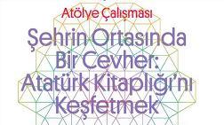 """""""Şehrin Ortasında Bir Cevher: Atatürk Kitaplığı'nı Keşfetmek"""""""