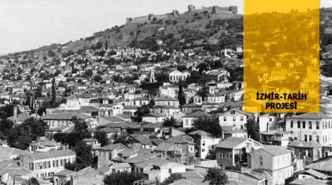 """""""İzmir Tarih Projesi"""" ile Tarih Ayağa Kalkacak!"""