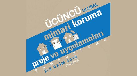 3. Ulusal Mimari Koruma Proje ve Uygulamaları Sempozyumu