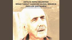 Antalya Kepez Belediyesi Mimar Turgut Cansever Ulusal Mimarlık Ödülleri 2016