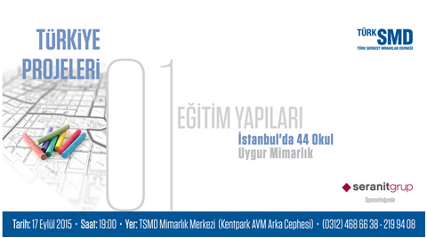 Türkiye Projeleri Panel Serisi 1 - Eğitim Yapıları