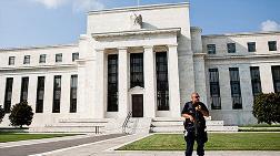 Fed'e 'Faiz Artışını Ertele' Baskısı Artıyor