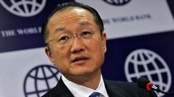 Jim Yong Kim: Dünya Bankası'nın Sermayesi Artırılmalı