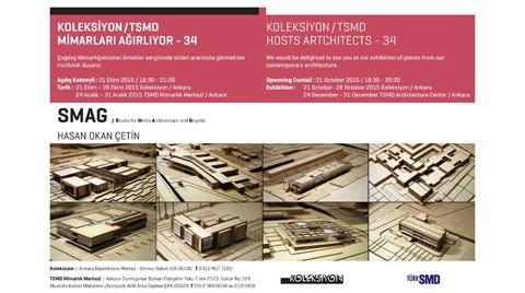 """Koleksiyon/TSMD 34.Kez Mimarları Ağırlıyor: """"SMAG Mimarlık"""""""