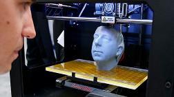 3D Yazıcılar Küresel Ekonominin Çarklarını Değiştiriyor