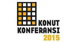 Konut Konferansı 2015: 'Konut'un Gücü Adına!