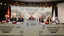 Gaziantep'e 50 Bin Konutluk Yeni Bir Kent