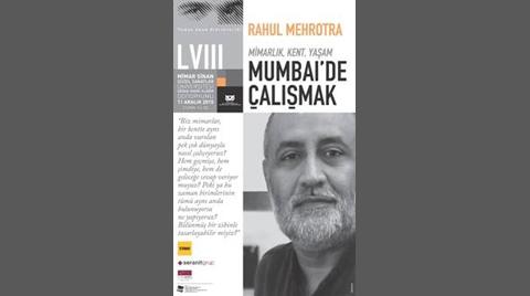"""Yunus Aran Konferansları 58. Buluşma: """"Mimarlık, Kent, Yaşam: Mumbai'de Çalışmak"""""""