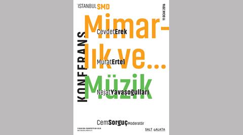 İstanbul SMD'den 'Mimarlık ve Müzik' Buluşması