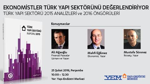 Ekonomistler Türk Yapı Sektörü Raporu'nu Değerlendiriyor
