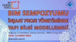 İnşaat Proje Yönetiminde BIM Sempozyumu