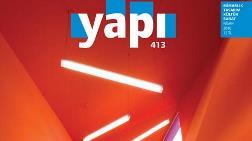 YAPI Dergisi'nin Nisan Sayısı Çıktı