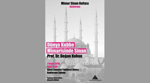 """""""Dünya Kubbe Mimarisinde Sinan"""""""