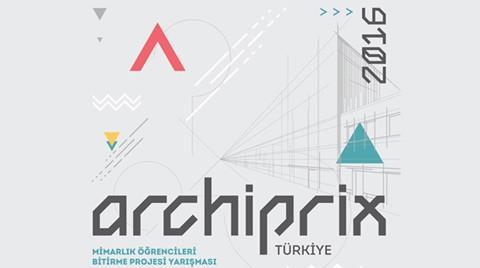 ARCHIPRIX-Türkiye 2016 Başvurularında Son Günler