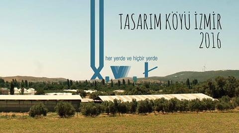 Tasarım Köyü İzmir 2016 Yürütücü Başvuruları Açıldı!