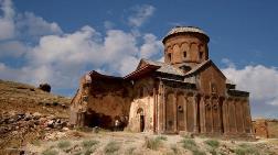 Ani Harabeleri Dünya Mirası Listesi'ne Girdi