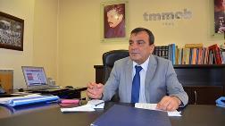 "TMMOB Meclis'i Uyardı: ""Bu Talana 'Dur' Diyin"""