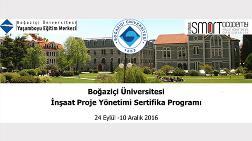 Boğaziçi Üniversitesi İnşaat Proje Yönetimi Sertifika Programı