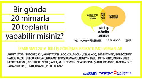 İzmirSMD İkili İş Görüşmeleri 2016