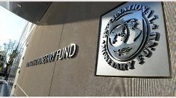 IMF'den Türkiye Tahmini!