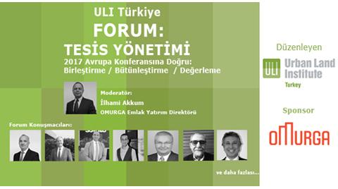 ULI Türkiye Forum: Tesis Yönetimi