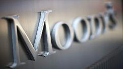 Moodys'ten Türkiye'ye İyi Haber!