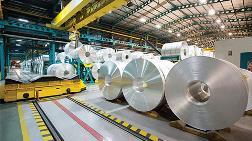 """""""Çin, Alüminyum Sektörünün Dengelerini Değiştiriyor"""""""