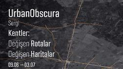 UrbanObscura / Kentler: Değişen Rotalar Değişen Haritalar