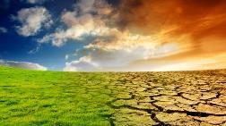 'Yerküre 2050'de 6 Derece Daha Isınabilir'