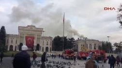 İstanbul Üniversitesi'nde Yangın Bilmecesi!