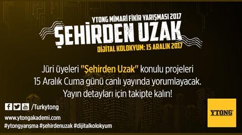 Ytong Mimari Fikir Yarışması 2017: Dijital Kolokyum