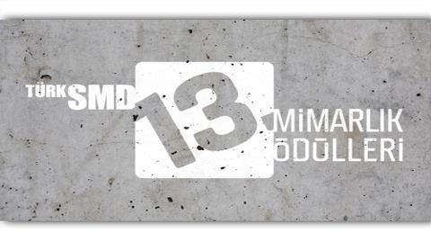 13. TSMD Mimarlık Ödülleri