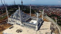 Çamlıca Camisi'nin Açılışı Ertelendi