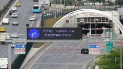 Miting İçin Kapatılan Avrasya Tüneli'nde Ücret Tartışması