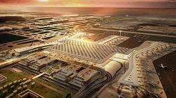 Ulaştırma Bakanı'ndan 3. Havalimanına İsim Önerisi