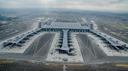 İstanbul Yeni Havalimanı'nın Açılışına 10 Gün Kaldı
